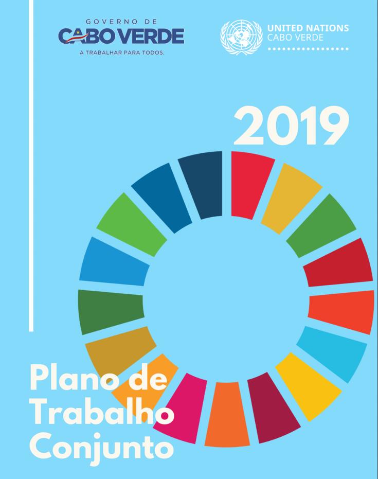 Plano de Trabalho Conjunto 2019 - Nações Unidas/ Governo de Cabo Verde