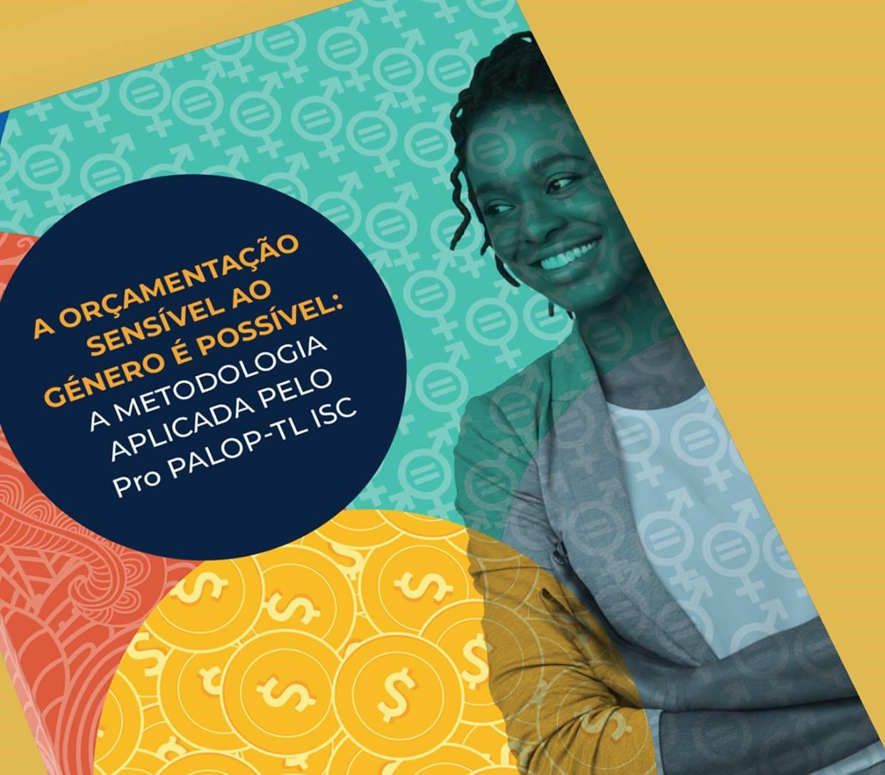 Lançamento da publicação Orçamentação Sensível ao Género é Possível: A Metodologia Aplicada